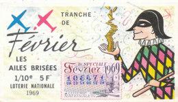 BL 53 / BILLET  LOTERIE NATIONALE  LES AILES BRISEES TRANCHE DE FEVRIER  1969 - Billets De Loterie