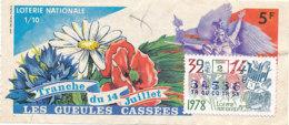 BL 58 / BILLET  LOTERIE NATIONALE LES GUEULES CASSEES   TRANCHE DU 14 JUILLET 1978 - Billets De Loterie