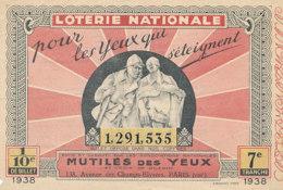 BL 63 / BILLET  LOTERIE NATIONALE    MUTILES DES YEUX  1938 - Billets De Loterie