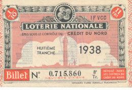 BL 64 / BILLET  LOTERIE NATIONALE   CREDIT DU NORD  1938 - Billets De Loterie
