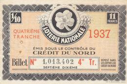BL 65 / BILLET  LOTERIE NATIONALE    QUATRIEME TRANCHE  CREDIT DU NORD  1937 - Billets De Loterie