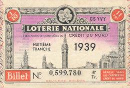 BL 66 / BILLET  LOTERIE NATIONALE     HUITIEME  TRANCHE  CREDIT DU NORD  1939 - Billets De Loterie