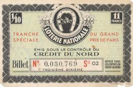 BL 68 / BILLET  LOTERIE NATIONALE  TRANCHE DU GRAND PRIX DE PARIS CREDIT DU NORD - Billets De Loterie
