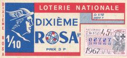 BL 69 / BILLET  LOTERIE NATIONALE   DIXIEME ROSA   1967 - Billets De Loterie