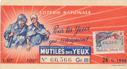BL 70 / BILLET  LOTERIE NATIONALE  MUTILES DES YEUX   1955 - Billets De Loterie