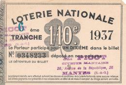 BL 71 / BILLET  LOTERIE NATIONALE   6 EME TRANCHE   1937 - Billets De Loterie