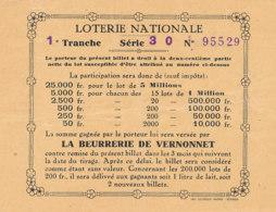 BL 83 / BILLET  LOTERIE NATIONALE    1 EME TRANCHE   LA BEURRERIE DE VERNONNET - Billets De Loterie