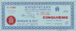 BL 84 / BILLET   SWEEPSTAKE   BANQUE M ROY DOUAI  PRIX DE L'ARC DE TRIOMPHE  1935 - Billets De Loterie