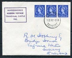 1962 GB Maiden Voyage TRANSVAAL CASTLE Paquebot Ship Cover - 1952-.... (Elizabeth II)