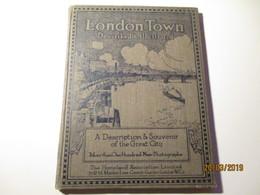 LONDON TOWN DESCRIBED ILLUSTRATED ,0 - Libros Antiguos Y De Colección