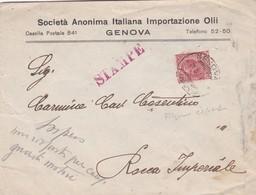 BUSTA VIAGGIATA - GENOVA - SOCIETA' ANONIMA ITALIANA IMPORTAZIONE OLLLI - VIAGGIATA PER ROCCA IMPERIALE ( COSENZA) - 1900-44 Vittorio Emanuele III