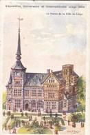 Exposition Universelle Et Internationale Liège 1905, Le Palais De La Ville De Liège (pk57301) - Liege