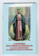 LA MADONNA DELLA MEDAGLIA MIRACOLOSA E LA SUA APPARIZIONE ALL'EBREO ALFONSO RATISBONNE - Religione