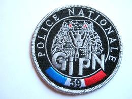 ECUSSON TISSUS PATCH POLICE NATIONALE LE GIPN DU 59 ETAT EXCELLENT - Police & Gendarmerie