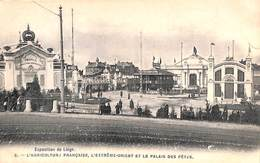 Liège Expo 1905 - L'Agriculture Française, L'Extrême-Orient Et Le Palais Des Fêtes (Bertels, Animée) - Liege