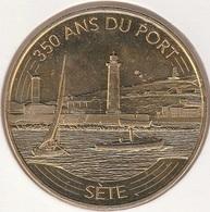 MONNAIE DE PARIS 34 SETE - Anniversaire Des 350 Ans Du Port  2016 - 2016