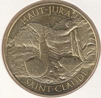 MONNAIE DE PARIS 39 SAINT CLAUDE Haut-Jura Saint-Claude - Haut Jura  2016 - 2016