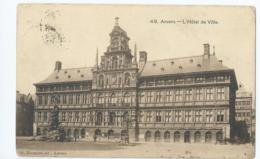 Antwerpen - Anvers - 49 - L'Hôtel De Ville - G. Hermans - 1908 - Antwerpen