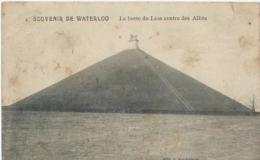 Waterloo - 4 - Souvenir De Waterloo - La Butte Du Lion Centre Des Alliés - Edit. J. Vanderbeck - 1911 - Waterloo