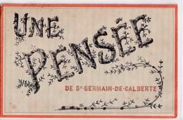UNE PENSEE DE SAINT GERMAIN DE CALBERTE         CARTE A PAILLETTES - Autres Communes