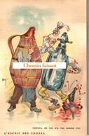 Top Chromo !!! Chocolat De L'UNION - Esprit Des Choses : Conseil De Vin, N'a Pas Bonne Fin - Scans Recto Verso - Autres