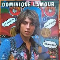 Dominique Lamour: Les Gadgets / Une Cigarette, Un Blouson De Cuir - Rock