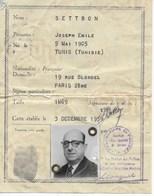 Carte Identité Joseph Emile SETTBON Né En 1905 En TUNISIE Délivrée Le 03 Décembre 1959 à PARIS - Historical Documents