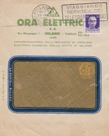BUSTA VIAGGIATA - MILANO - CONCESSIONARIA DELL' IMPIANTO DI OROLOGI - VIAGGIATA PER MILANO - 1900-44 Vittorio Emanuele III