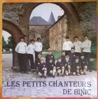 Les Petits Chanteurs De Binic: Notre Père - O Mémorial - Salve Regina - Venez Mes Enfants / L'enfant Au Tambour - Pauvre - Chants Gospels Et Religieux