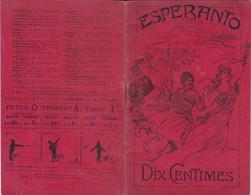 ESPERANTO. DIX CENTIMES. LES DIVERS PARTICIPES. PREMIER MANUEL LANGUE AUXILIARE AN 1909  LIBRAIRIE HACHETTE ET C - BLEUP - Woordenboeken