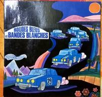 Erik Vincent: Bolides Bleus Et Bandes Blanches - Collectors