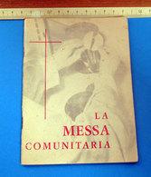 LA MESSA COMUNITARIA  MORETTI -  DAMILANO - Religion