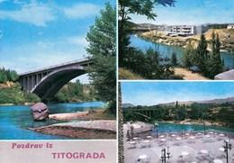 Montenegro Titograd 1973 / Pozdrav, Greetings / Bridge, River - Montenegro