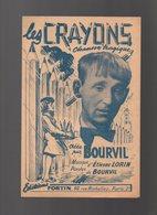 Partition Les Crayons Chanson Tragique Créée Par Bourvil En 1946 - Partitions Musicales Anciennes