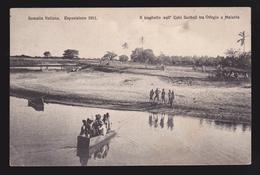 Somalia Italiana - Esposizione 1911 - Il Traghetto Sull'Uebi Scebeli Tra Odegle E Malable - Somalia