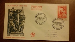 Premier Jour  FDC..   J. B.  CARPEAUX .. 1958 .. VALENCIENNES - Other