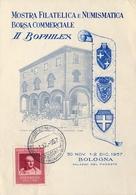 1957 , ITALIA , TARJETA POSTAL CONMEMORATIVA , MOSTRA FILATELICA E NUMISMATICA , BOPHILEX , BOLOGNA - 6. 1946-.. República