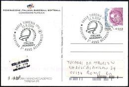 ITALIA TIRRENIA (PI) 2004 - ITALIAN BASEBALL ACADEMY - APERTURA 1° ANNO ACCADEMICO - CARTOLINA UFFICIALE VIAGGIATA - Baseball