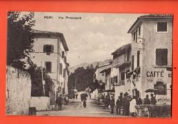 TRZ-37 Peri Vicino VErona Via Principale. Animato. Viaggiata Per La Svizzera In 1925 - Italia