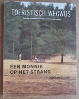 Een Monnik Op Het Strand / Balen-Dessel-Geel-Grobbendonk-Herentals-Hulshout-Kasterlee-Meerhout....... - Géographie