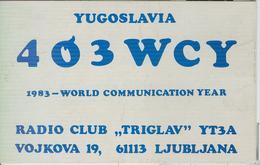 YUGOSLAVIA - LJUBLJANA - RADIO AMATORIALE- 10 NOVEMBRE 1983 - - Radio Amatoriale