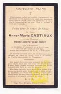 DP Im. Mort. - Anne M. Castiaux ° Maransart 1834 † Plancenoit 1912 X Pierre J. Vanklemput / Lasne - Images Religieuses