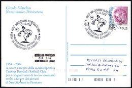 ITALIA S. GIOVANNI IN PERSICETO 2004 - 50° ANNIVERSARIO YANKEES BASEBALL SOFTBALL CLUB - CARTOLINA UFFICIALE VIAGGIATA - Baseball