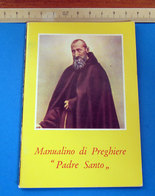 MANUALINO DI PREGHIERE PADRE SANTO - Religione