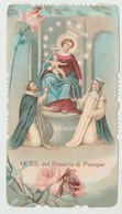 SANTINO - IMAGE PIEUSE - DEVOTIONAL IMAGES MADONNA NOSTRA SIGNORA DEL ROSARIO DI POMPEI (ACQUISTO MINIMO 4 SANTINI) - Imágenes Religiosas
