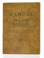 Manual De Embarcações Miúdas António Esparteiro 1931 Ministério Marinha 91 Pages Handbook Bateaux Boat - Voir 6 Images - Praktisch