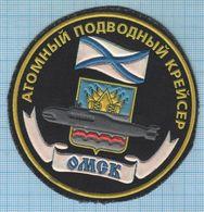 RUSSIA / Patch Abzeichen Parche Ecusson / Navy Underwater Fleet Submarine Omsk. - Escudos En Tela