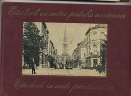 Etterbeek En Cartes Postales Anciennes  (  156 Photos ) - Etterbeek