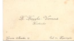 Visitekaartje - Carte Visite - Huurhouder H. Huyghe - Vermaut  - Poperinge - Cartes De Visite