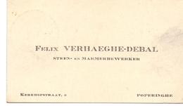 Visitekaartje - Carte Visite - Steen En Marmerbewerker Felix Verhaeghe - Debal  - Poperinge - Cartes De Visite